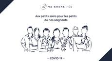 COVID-19 #AuxPetitsSoins pour nos soignant.e.s