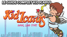 Guide Complet Kid Icarus : Angel Land Story