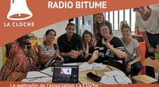 RADIO BITUME, la radio de l'association La Cloche