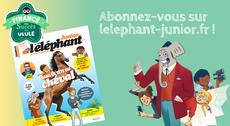 L'éléphant junior, la revue des 9-13 ans
