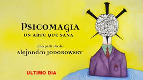 Psicomagia, un arte que sana