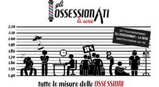 Gli Ossessionati - La Serie