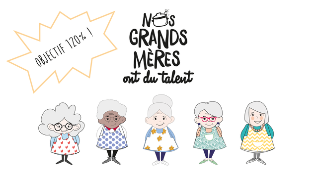 Nos Grands-Mères ont du Talent