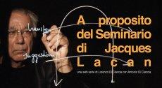 A proposito del Seminario di Jacques Lacan