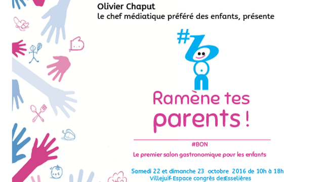 #Bon : Ramène tes parents !