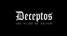 DECEPTOS | Los Hijos De Salter
