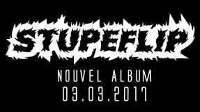 Stupeflip. Nouvel Album. 3 Mars 2017.