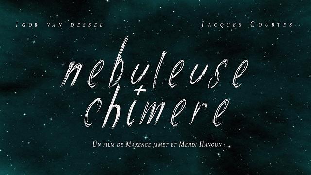 """[Court-métrage] """"Nébuleuse Chimère"""" avec Jacques Courtès  Visuel-nc-2-copie2.qJo7bWnHgd38"""