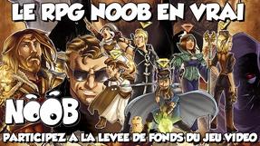 Noob, le jeu vidéo !