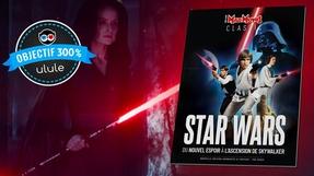 Star Wars, la saga complète par Mad Movies