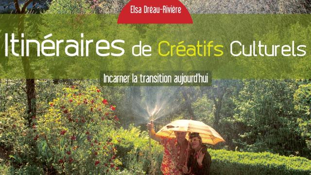 L'émergence des Créatifs Culturels (ou Défricheurs, les 4 Niveaux de Créatifs) Visuel-itineraires-cc-ulule5